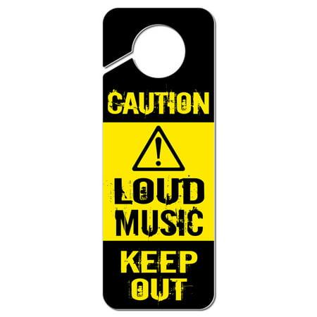 Caution Loud Music Keep Out Plastic Door Knob Hanger