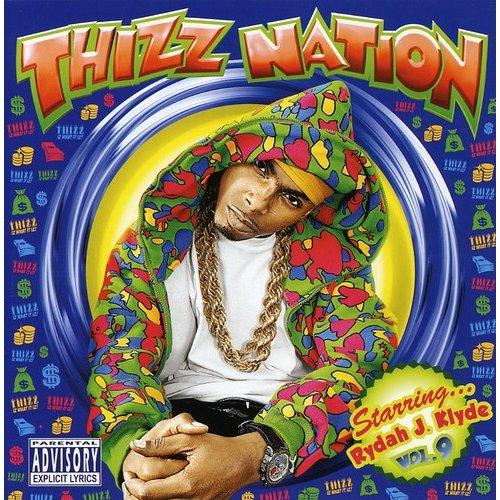 Thizz Nation 9: Rhdah J. Klyde