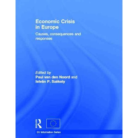 Economic Crisis in Europe: Causes, Consequences and (Urban Sprawl Causes Consequences & Policy Responses)