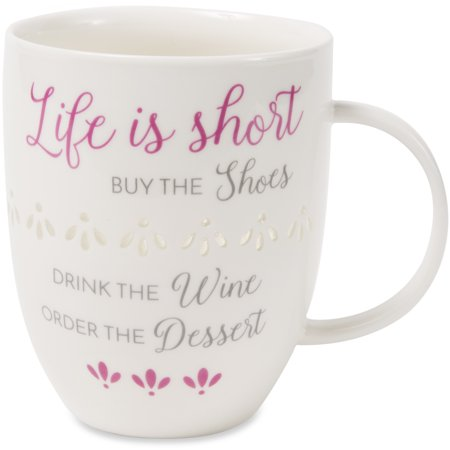 Pavilion - Life Is Short By The Shoes Drink The Wine Order The Dessert - Pierced patterned Large 24 oz Coffee Mug Tea - Halloween Dessert Drinks