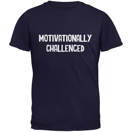 Motivationally Challenged Navy Adult T-Shirt - Small