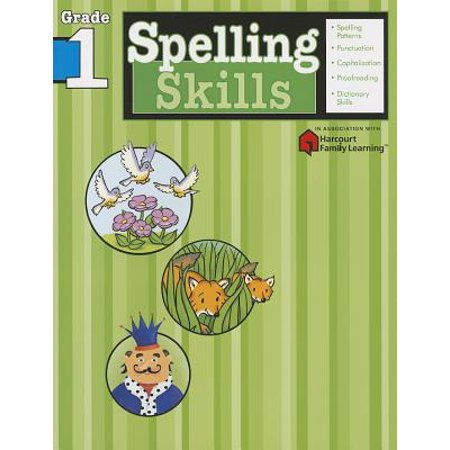 Spelling Skills: Grade 1 (Flash Kids Harcourt Family Learning) - The Flash Kids