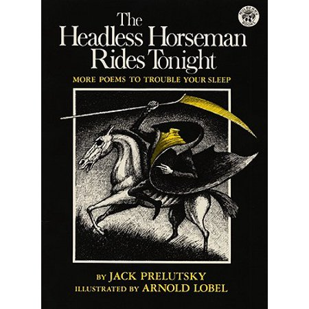 Halloween Slam Poem (The Headless Horseman Rides Tonight : More Poems to Trouble Your)