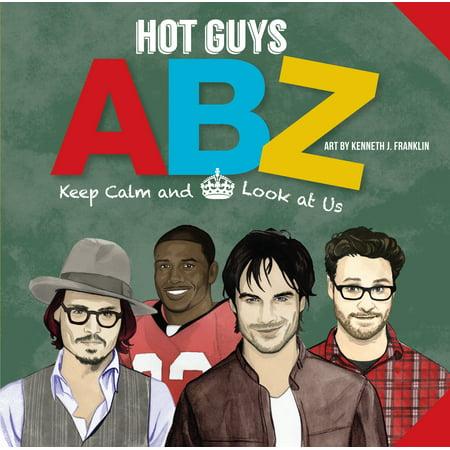 Hot Guys ABZ - Boardbook (Hot Hippie Guys)