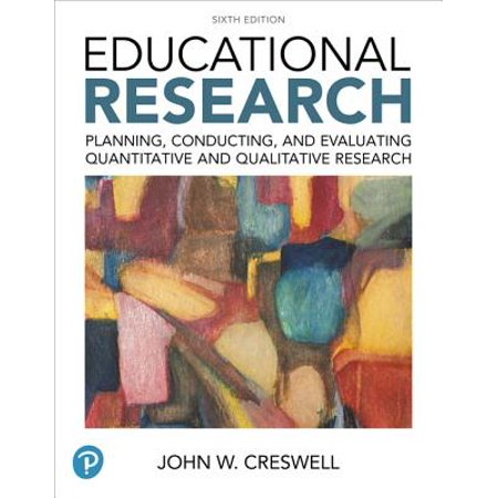 4e Text Package - Educational Research : Planning, Conducting, and Evaluating Quantitative and Qualitative Research Plus Mylab Education with Enhanced Pearson Etext -- Access Card Package