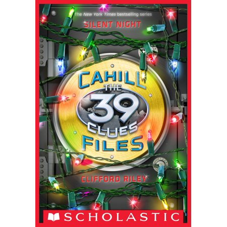 The 39 Clues: Cahill Files: Silent Night - eBook