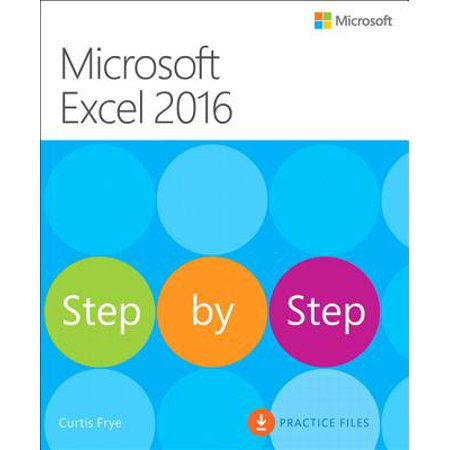 Microsoft Excel 2016 Step by Step (Steps To Create Database In Ms Access 2007)