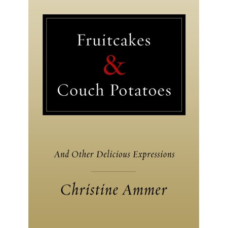 Fruitcakes & Couch Potatoes - eBook (Meet The Browns Meet The Couch Potato)