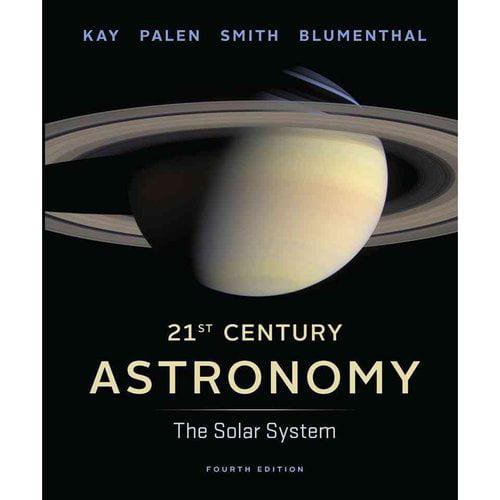 21st Century Astronomy: The Solar System