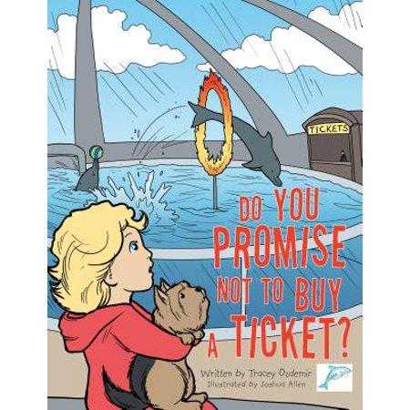 Do You Promise Not to Buy a Ticket? - eBook (Buy Tickets Disneyland Halloween)