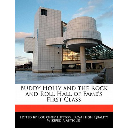 Buddy Holly and the Rock and Roll Hall of Fame's First