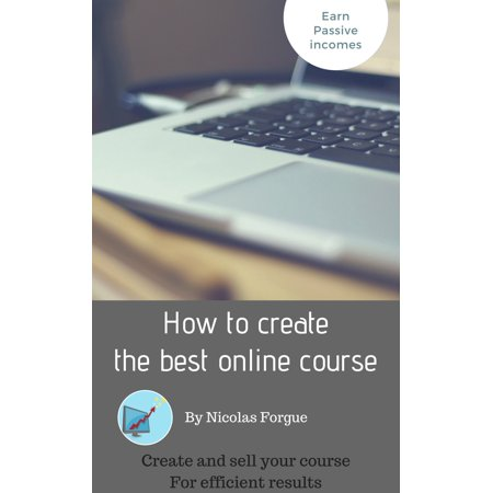 How to create the best online course - eBook (Best Business Courses On Udemy)