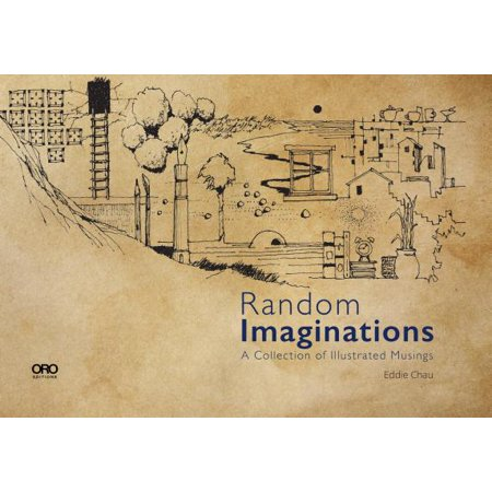 Random Imaginations : A Collection of Illustrated