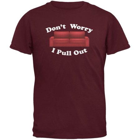 Magnificent Dont Worry I Pull Out Maroon Adult T Shirt Pdpeps Interior Chair Design Pdpepsorg