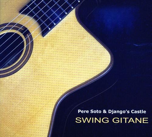 Pere Soto & Django's Castle Swing Gitane [CD] by