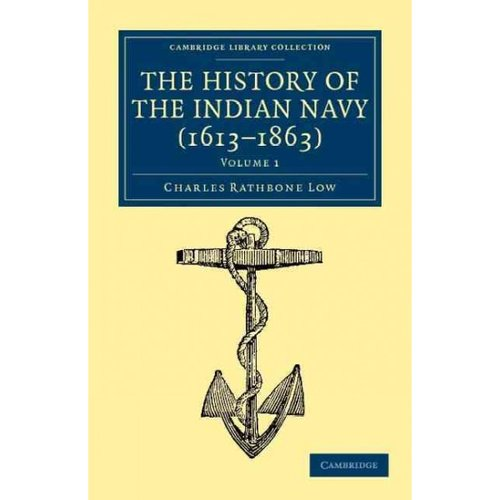The History of the Indian Navy (1613-1863) - Volume 1