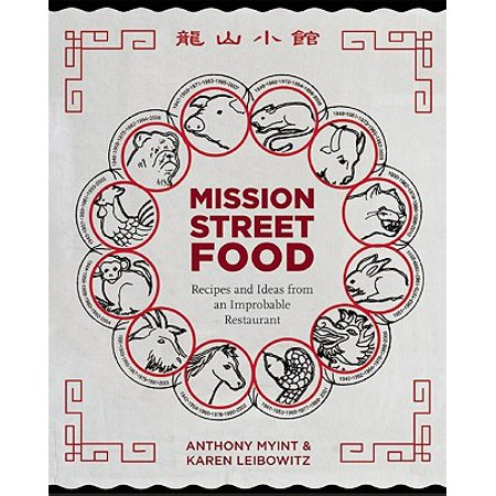 Mission Street Food : Recipes and Ideas from an Improbable Restaurant - Circus Food Ideas