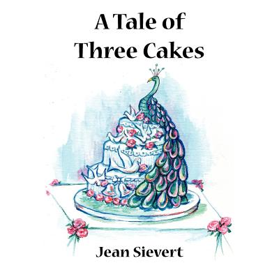 A Tale of Three Cakes