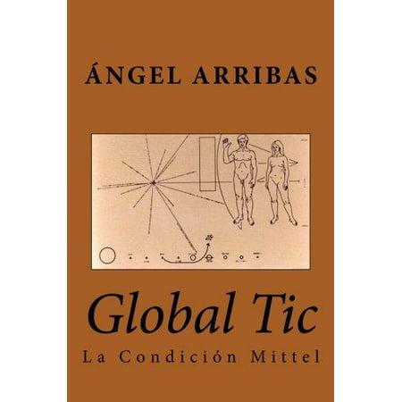 Global Tic  La Condicion Mittel