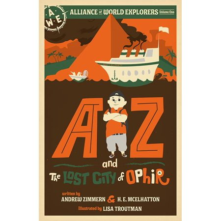 AZ and the Lost City of Ophir : Alliance of World Explorers Volume One - City Of Peoria Az Jobs