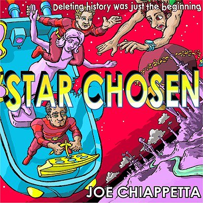 Star Chosen: a science fiction space opera for the whole family - eBook