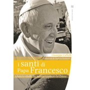 I santi di papa Francesco - eBook