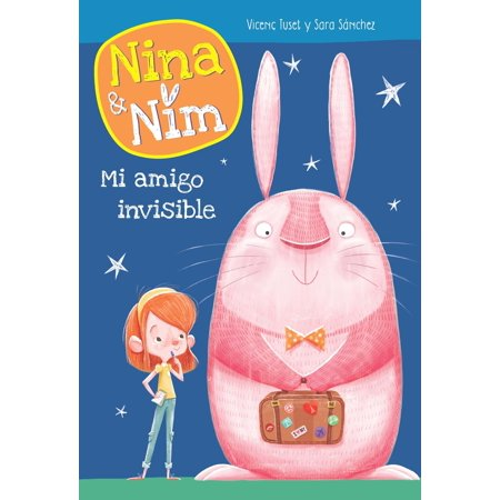 - Mi amigo invisible (Serie Nina y Nim) - Volumen - eBook
