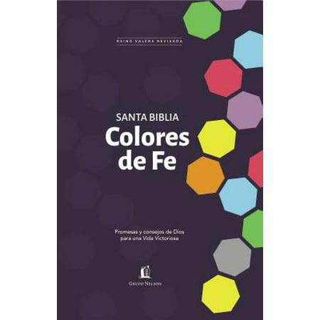 Para Color - Santa Biblia Rvr77 - Colores de Fe : Promesas y Consejos de Dios Para Una Vida Victoriosa