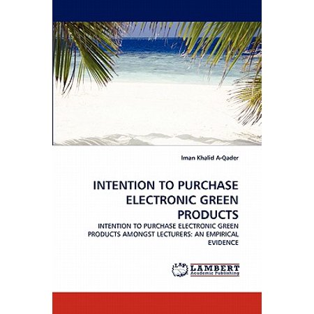 Intention to Purchase Electronic Green Products (Purchase Electronic Books)