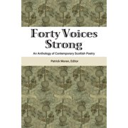 Forty Voices Strong: An Anthology of Contemporary Scottish Poetry (Paperback)
