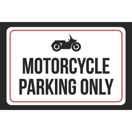 Motorcycle Parking Only Print Black And White Black Metal Bike Symbol 12X18 Large Signs