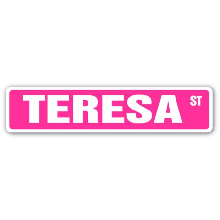 TERESA Street Sign Childrens Name Room Sign | Indoor/Outdoor | 24