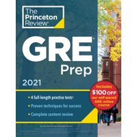 Princeton Review GRE Prep, 2021 : 4 Practice Tests + Review & Techniques + Online Features