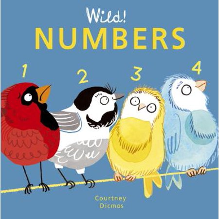 Wild Numbers (Board Book) (Into The Wild Vocabulary With Page Numbers)