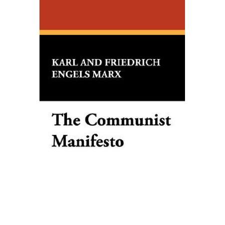 The Communist Manifesto (Karl Marx Wrote The Communist Manifesto As)