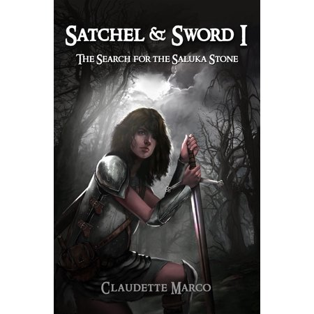 Satchel & Sword I: The Search for the Saluka Stone - eBook