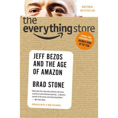 The Everything Store : Jeff Bezos and the Age of Amazon](Jeff The)
