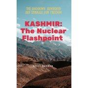 Kashmir : The Nuclear Flashpoint - eBook