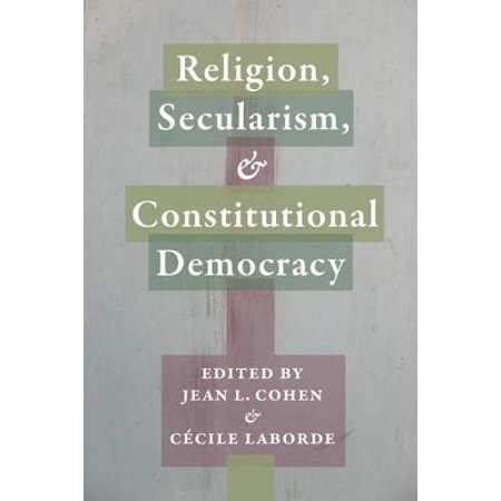 Religion, Secularism, and Constitutional (Difference Between A Democracy And A Constitutional Republic)