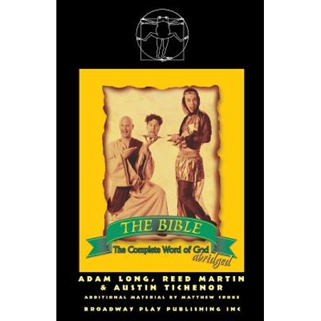 The Bible : The Complete Word of God (Abridged) (The Bible The Complete Word Of God Abridged)