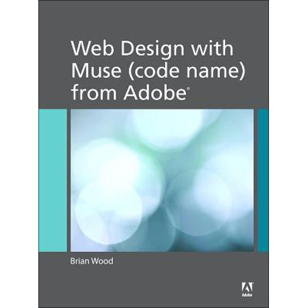 Web Design with Muse (code name) from Adobe - (Best Adobe Muse Websites)