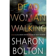 Dead Woman Walking : A Novel
