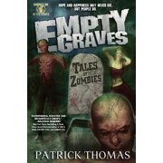 Empty Graves : Tales of Zombies (a Murphy's Lore After Hours Collection)