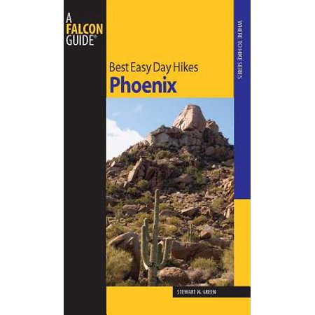 Best Easy Day Hikes Phoenix - eBook