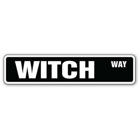 WITCH Street Sign witchraft witches signs wiccan Halloween | Indoor/Outdoor |  24