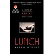 Lunch : A Novel of Erotic Obsession