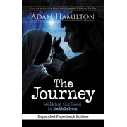 The Journey : Walking the Road to Bethlehem