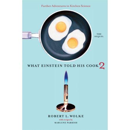Kitchen Science (What Einstein Told His Cook 2 : The Sequel: Further Adventures in Kitchen)