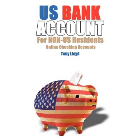Us Bank Account For Non Us Residents  Online Checking Accounts