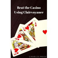 Beat the Casino Using Clairvoyance - eBook